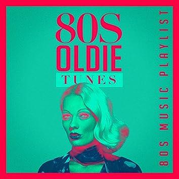 80S Oldie Tunes - 80S Music Playlist