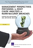 ManageMent perspeCtives pertaining to root   Cause analyses of nunn-McCurdy BreaChes Volumes 6: Contractor Motivastions and Anticpating Breaches (Volume 6)