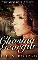 Chasing Georgia (The Georgia Series Book 2)