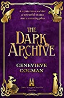 The Dark Archive (The Invisible Library series)