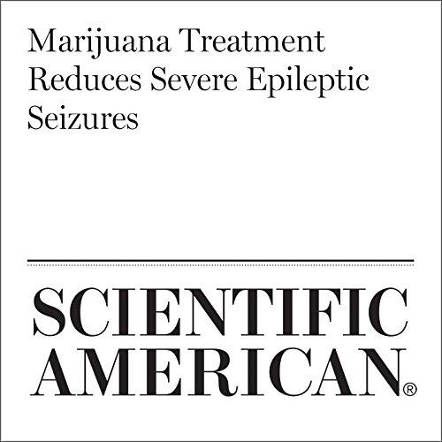 Marijuana Treatment Reduces Severe Epileptic Seizures copertina