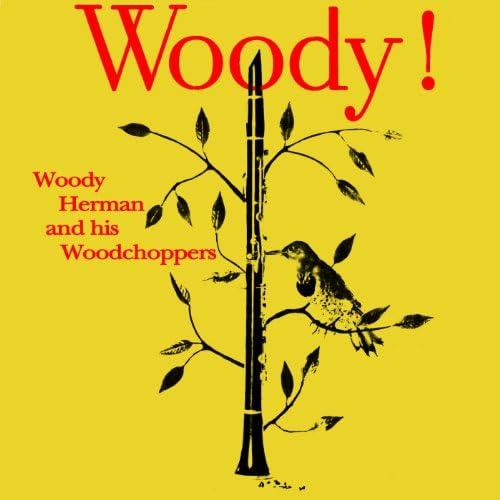Woody Herman & His Woodchoppers
