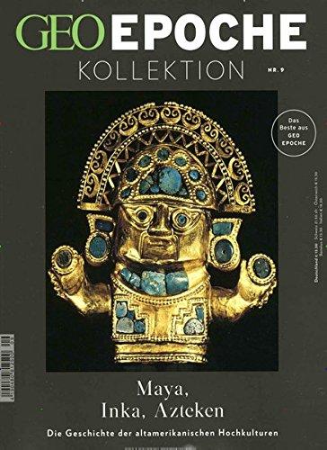 GEO Epoche KOLLEKTION / GEO Epoche Kollektion 09/2017 - Maya, Inka, Azteken