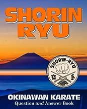 Shorin Ryu: Okinawan Karate Question and Answer Book