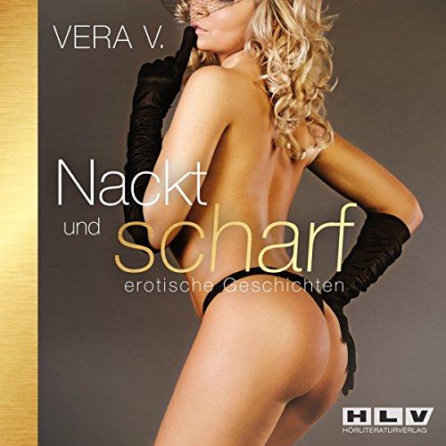 Nackt und scharf:erotische Geschichten 1 Titelbild
