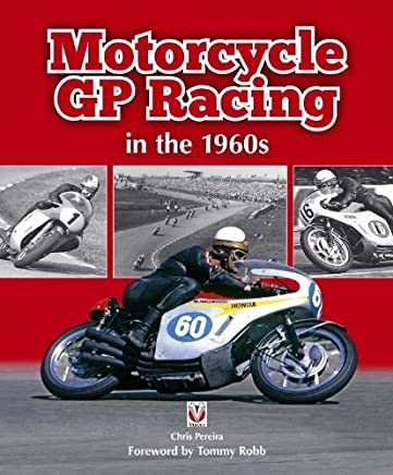 Motorcycle GP Racing in the 1960s by Chris Pereira(2014-08-05)