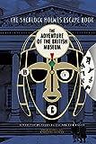 The Sherlock Holmes Escape Book: Adventure of the British Museum (2)