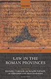 Law in the Roman Provinces (Oxford Studies in Roman Society & Law)
