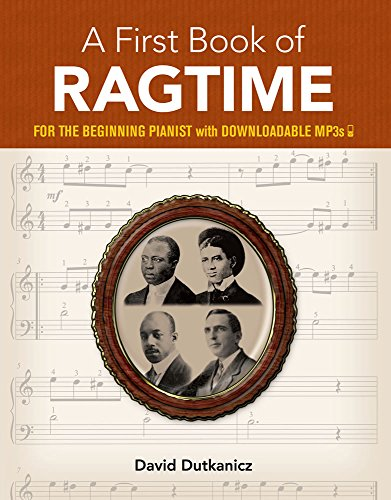 A First Book Of Ragtime For The Beginning Pianist: Lehrmaterial für Klavier (Dover Music for Piano)