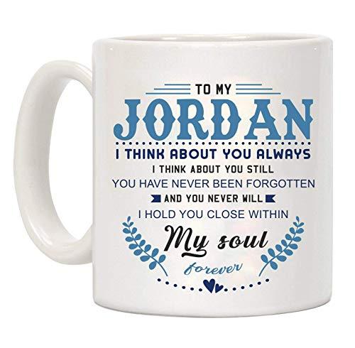 N\A Taza de café Divertida para el día de San Valentín, para mi Jordan Pienso en ti Siempre pienso en ti Todavía Nunca te han Olvidado y Nunca te abrazaré Dentro de mi Alma, Taza