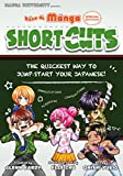 Kana de Manga Special Edition: Shortcuts! Japanese Abbreviations and Contractions