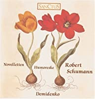 Robert Schumann, Humoreske and Novelletten (2013-12-02)