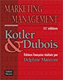 Marketing management, 11e édition - PEARSON (France) - 21/05/2003