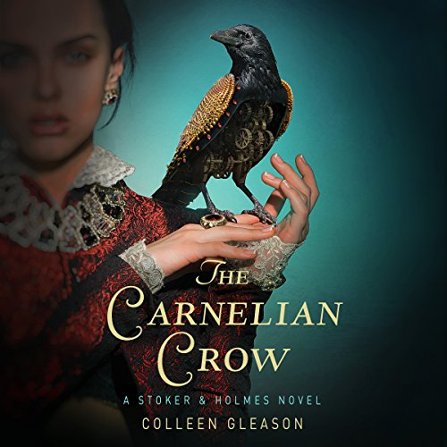 The Carnelian Crow Audiobook By Colleen Gleason cover art