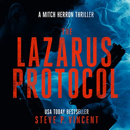 The Lazarus Protocol Audiobook By Steve P. Vincent cover art