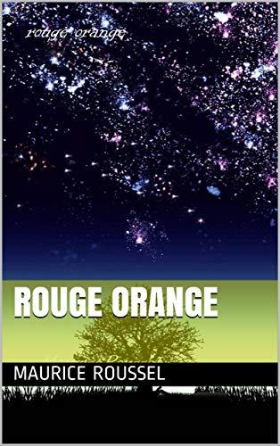 rouge orange (French Edition)