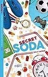 Les Miams - Secret soda