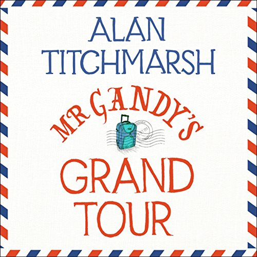Mr Gandy's Grand Tour audiobook cover art
