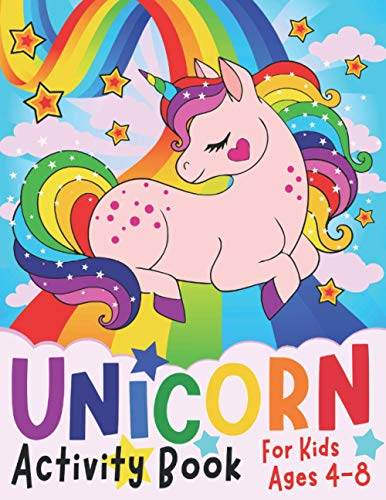 Unicorn Activity Book for Kids ages 4-8: A children's coloring book and activity pages for 4-8 year old kids. For home or travel, it contains ... puzzles and more. (Silly Bear Coloring Books)