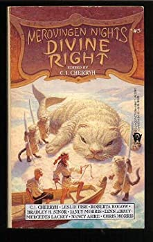 Divine Right (Merovingen Nights, Book 5) 0886773806 Book Cover