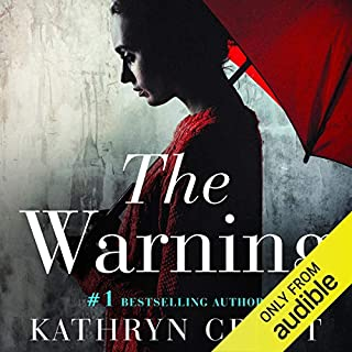 The Warning                   Written by:                                                                                                                                 Kathryn Croft                               Narrated by:                                                                                                                                 Willow Nash,                                                                                        Jonathan Broadbent                      Length: 9 hrs and 40 mins     22 ratings     Overall 4.5