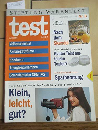 Stiftung Warentest Heft Nr. 6 / 1994: Vollwaschmittel, Farbnegative, Kondome, Energiesparlampen, Computerpreise 486er PCs, Olivenöle, Gesichtscremes, Camcorder