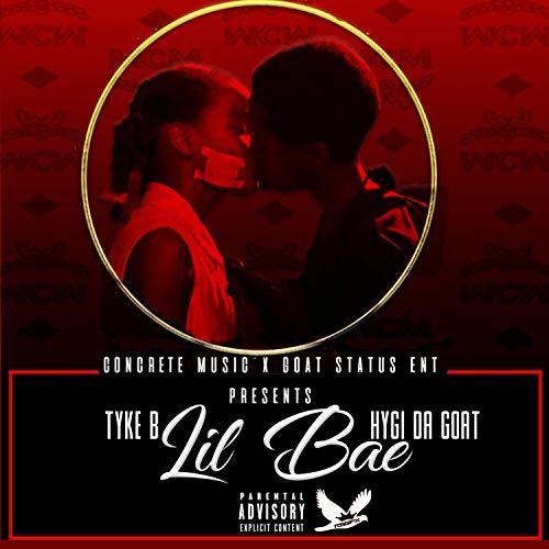 Lil Bae (feat. Hygi Da Goat) [Explicit]