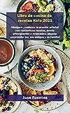 Keto waffle Recetas Libro de cocina 2021: Adelgace y reduzca la presión arterial con fantásticas recetas, desde principiantes a avanzados, ¡déjese sorprender por sus amigos y su familia!