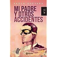 Mi padre y otros accidentes (Spanish Edition)