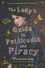 The Lady's Guide to Petticoats and Piracy (Montague Siblings)
