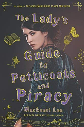 The Lady's Guide to Petticoats and Piracy (Montague Siblings, Band 2)