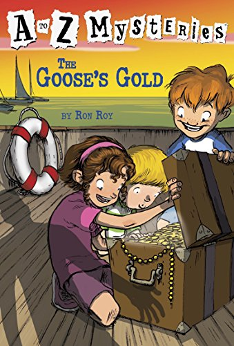 A to Z Mysteries: The Goose\'s Gold (English Edition)