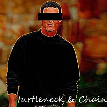 Turtleneck & Chain - Single