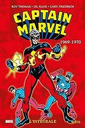 Captain Marvel - L'intégrale 1969-1970 (T02) de Gary Friedrich