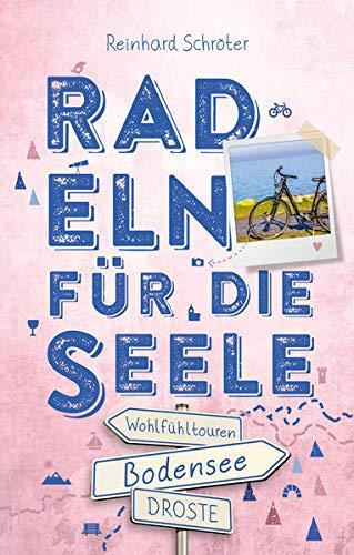 Bodensee. Radeln für die Seele: Wohlfühltouren