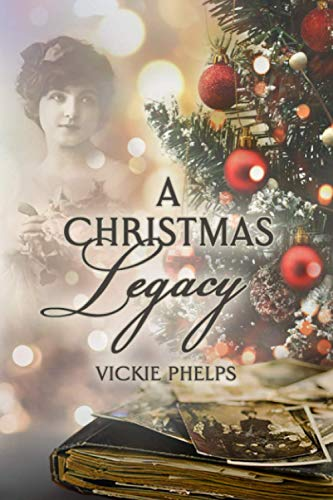 Book: A Christmas Legacy by Vickie Phelps