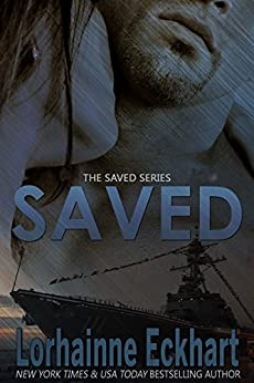 Saved (The Saved Series Book 1) by [Lorhainne Eckhart]