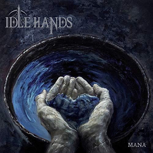 Idle Hands - Mana