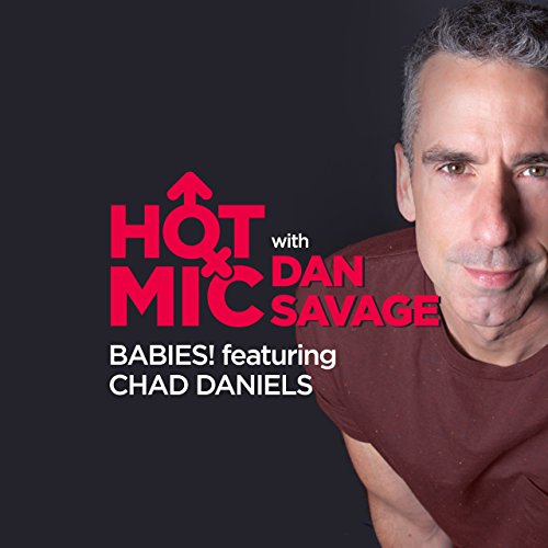 Ep. 10: Babies! Featuring Chad Daniels cover art