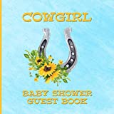 Cowgirl Baby Shower Guest Book: Horseshoe Sunflower Sign In Log