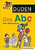 Duden - Das Abc: Mein Mitmachbuch (DUDEN Kinderwissen Kindergarten)