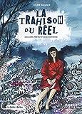 La Trahison du réel: Unica Zürn, portrait d'une schizophrène (French Edition)...