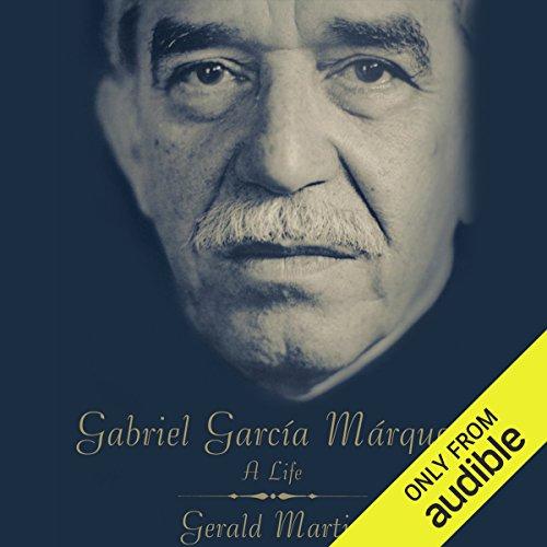 Gabriel Garcia Marquez: A Life audiobook cover art