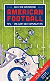 American Football: NFL – Die Liga der Superlative