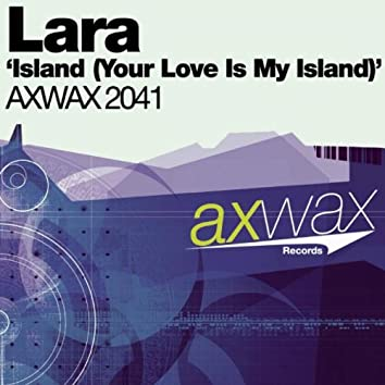 Island (Your Love Is My Island)