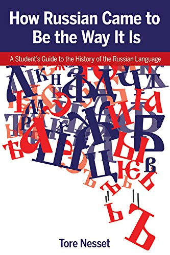 Compare Textbook Prices for How Russian Came to be the Way It Is: A Student s Guide to the History of the Russian Language  ISBN 9780893574437 by Tore Nesset