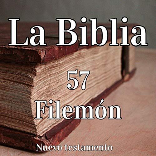 La Biblia: 57 Filemón [The Bible: 57 Philemon] audiobook cover art