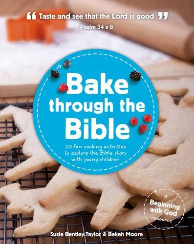 Bake through the Bible (Beginning with God)