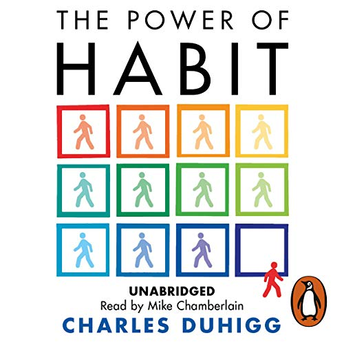 The Power of Habit     Why We Do What We Do, and How to Change              Written by:                                                                                                                                 Charles Duhigg                               Narrated by:                                                                                                                                 Mike Chamberlain                      Length: 10 hrs and 53 mins     601 ratings     Overall 4.6