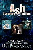 Ash Suspense Thrillers: Trilogy